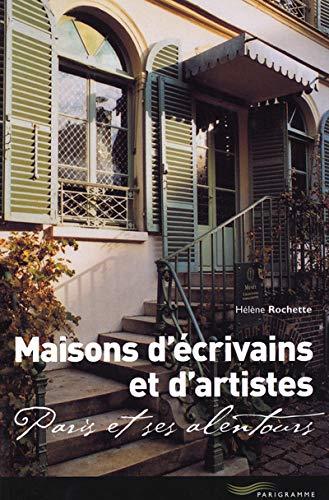 9782840962274: Maisons d'�crivains et d'artistes : Paris et ses alentours