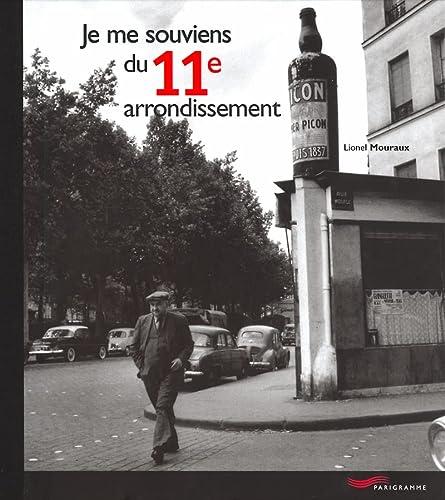 9782840962281: Je me souviens du 11e arrondissement