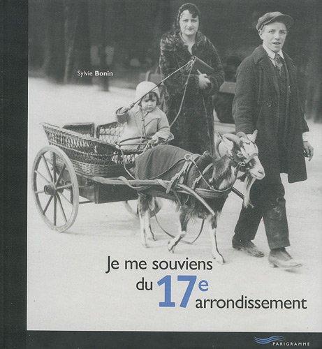 9782840962328: Je me souviens du 17e arrondissement