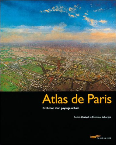9782840962496: Atlas de Paris
