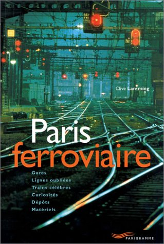 9782840962922: Paris ferroviaire