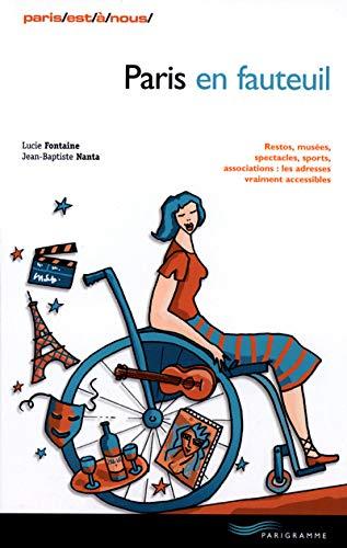 Paris En Fauteuil Fontaine, Lucie and Nanta,