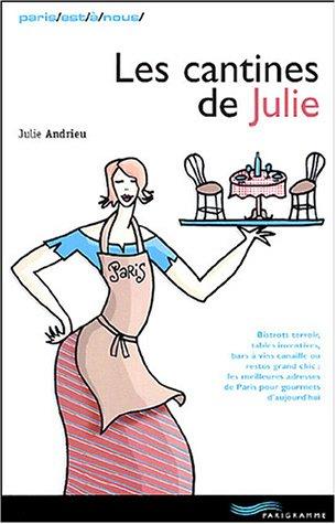 9782840963523: Les cantines de Julie