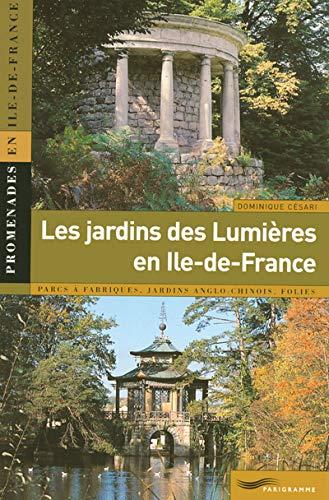 Les jardins des Lumià res en Ile-de-France