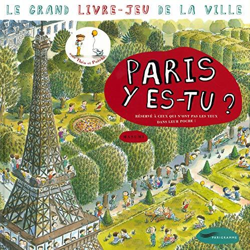 Paris y es-tu ? (French Edition): Masumi