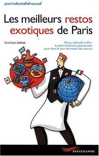 9782840964537: Les meilleurs restos exotiques de Paris