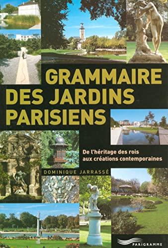 9782840964766: Grammaire des jardins parisiens (French Edition)