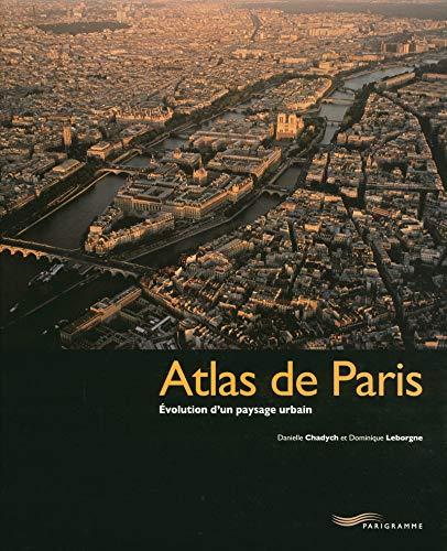 Atlas de Paris (French Edition): Danielle Chadych