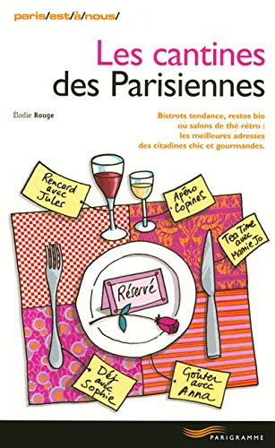 Les cantines des Parisiennes: Rouge, Elodie