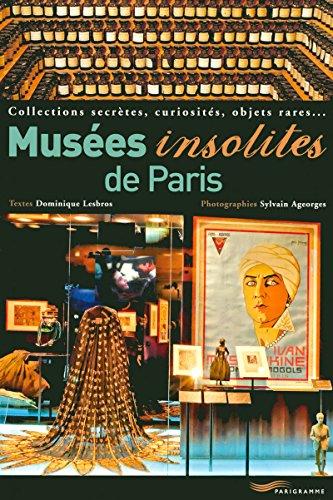 9782840965916: musées insolites de Paris (édition 2008)