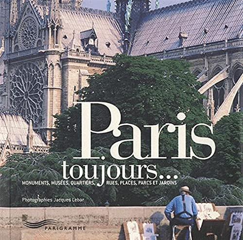 9782840965954: Paris toujours... (French Edition)