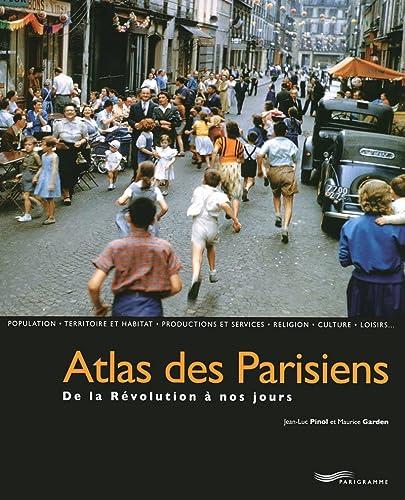 9782840966180: Atlas des Parisiens, de la révolution à nos jours
