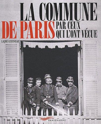 9782840966210: La commune de Paris par ceux qui l'ont vécue