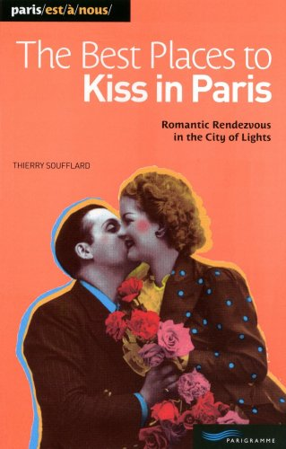 9782840966685: Best places to kiss in Paris