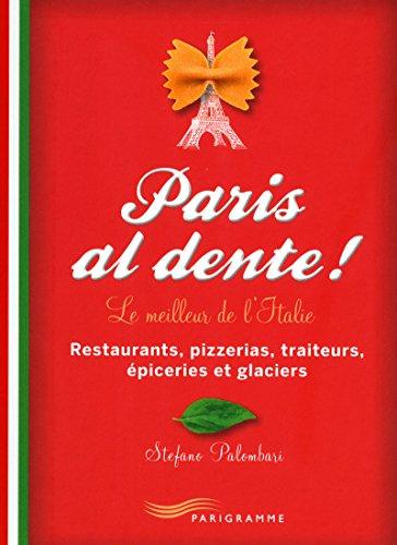 Paris Al Dente !: Palombari Stefano