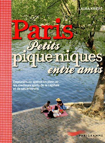 9782840967224: Paris petits pique-niques entre amis (French Edition)