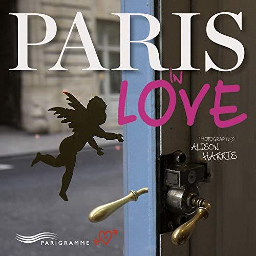Paris in love: Harris, Alison