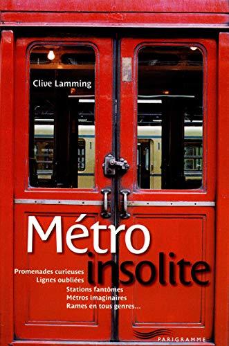 9782840967262: Métro Insolite 2011
