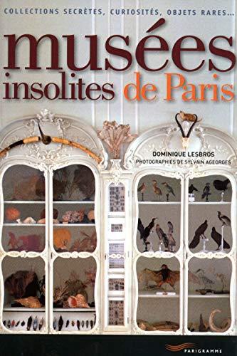 9782840967361: Musées insolites de Paris