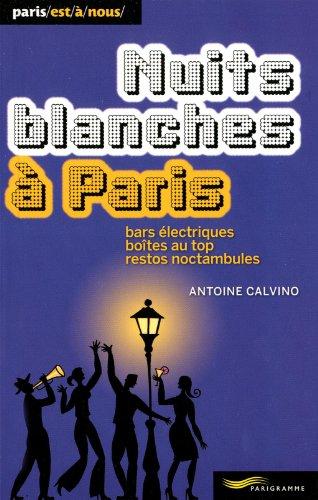 Nuits blanches à Paris: Calvino, Antoine