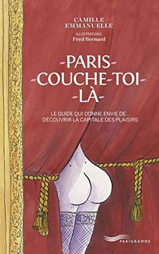 9782840968443: Paris couche-toi là !