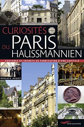 9782840968528: Curiosités du Paris haussmannien