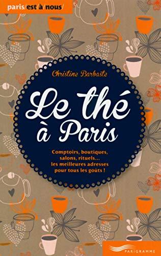 9782840968849: Le the a Paris (edition 2014)