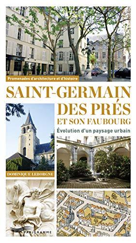 Saint-Germain des Prés et son faubourg: Leborgne, Dominique