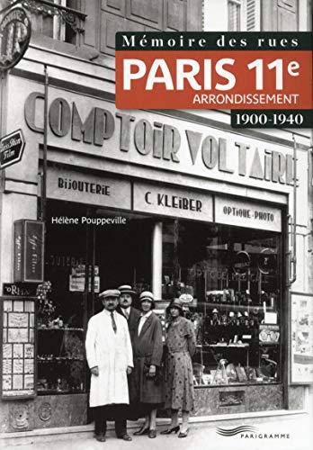 9782840969280: M�moire des rues - Paris 11E arrondissement (1900-1940)