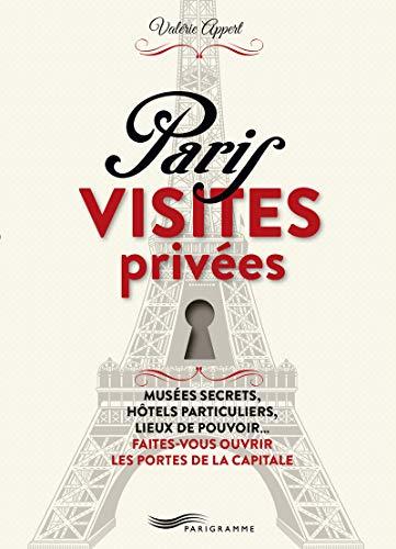 9782840969457: Paris visites privées