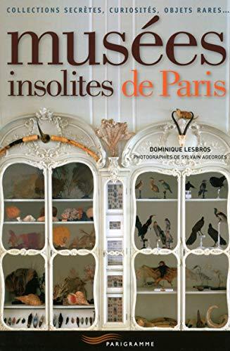 9782840969648: Musées insolites de Paris 2015