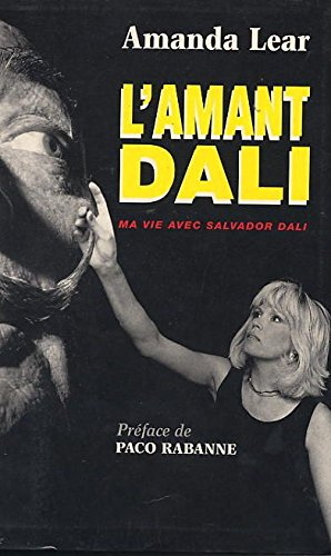 9782840980117: L'amant-Dalí (French Edition)
