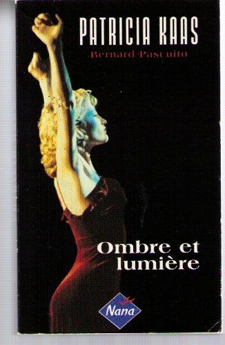 9782840980223: Patricia Kaas : Ombre et lumière (M.Lafon)