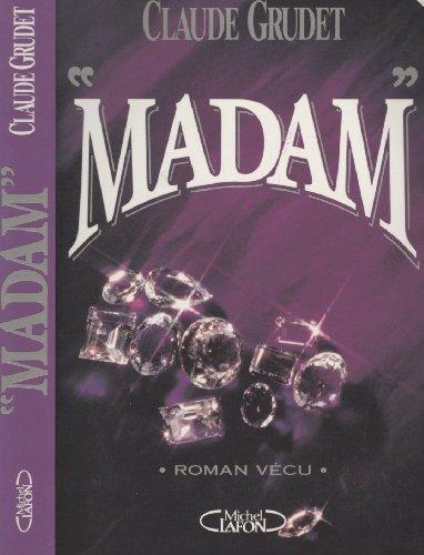 9782840980339: Madam : Roman vécu