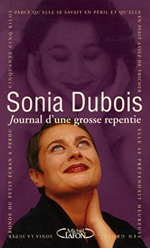 9782840981343: Journal d'une grosse repentie