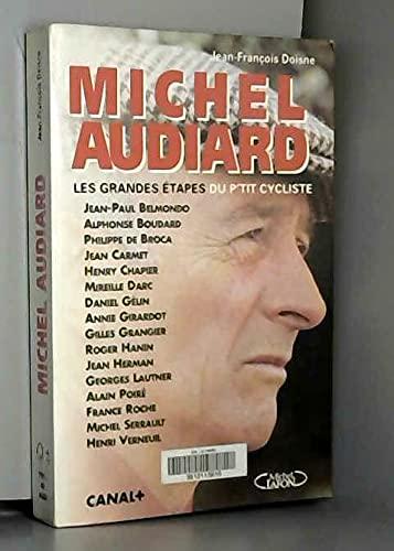 9782840981565: Michel Audiard : Les Grandes Étapes Du P'tit Cycliste