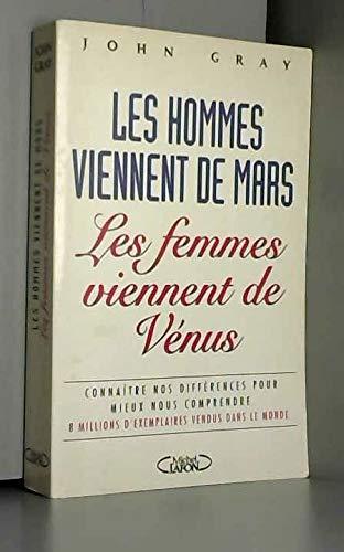 9782840982968: Les hommes viennent de Mars, les femmes viennent de Vénus : Connaître nos différences pour mieux nous comprendre