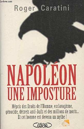 9782840983682: Napol�on, une imposture