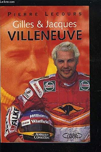 9782840983996: Gilles & Jacques Villeneuve