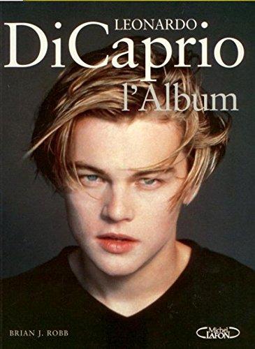 9782840984184: Leonardo DiCaprio : L'album