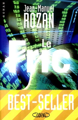 9782840984672: Le Fric (French - Paperback)