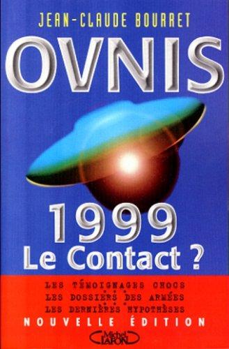9782840984719: OVNIS. 1999, le contact ?