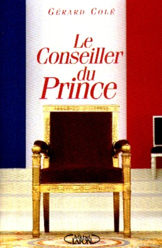 9782840984924: Le conseiller du prince (French Edition)