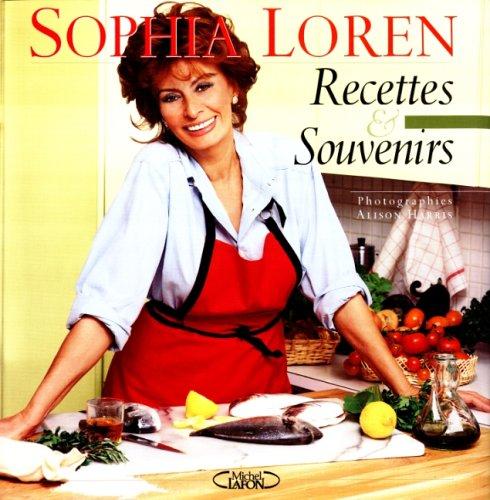 9782840985211: Sophia Loren : Recettes et souvenirs