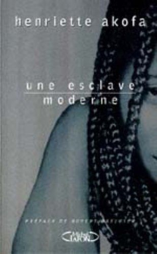 9782840985488: Une esclave moderne (French Edition)