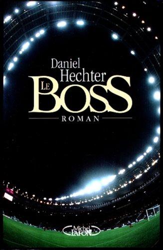 9782840985587: Le Boss