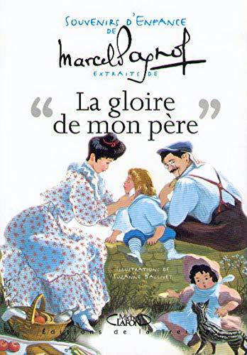 9782840986041: Souvenirs d'enfance, tome 1 : La Gloire de mon père (extraits)