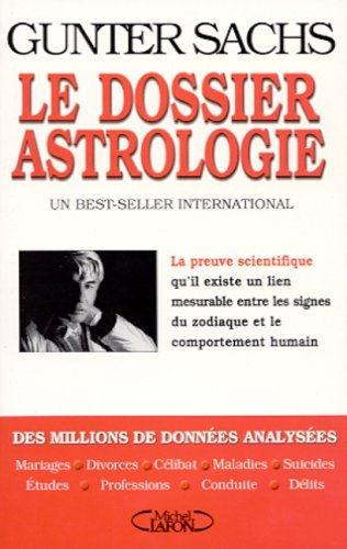 9782840986201: Le dossier astrologie