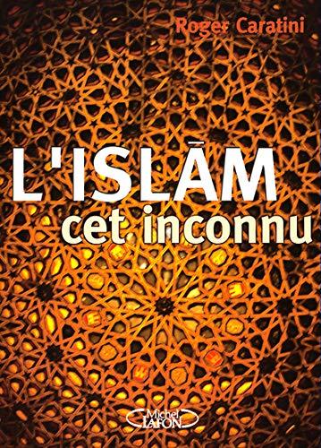9782840987765: L'Islam, cet inconnu
