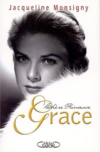 9782840988250: Chère Princesse Grace